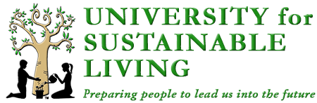 University For Sustainable Living - Preparing people to lead us into the future